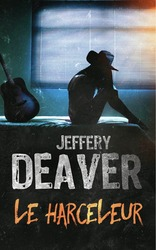 Vente  Le harceleur  - Jeffery Deaver