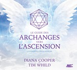 Vente  Le guide des archanges vers l'ascension  - Diana Cooper et Tim Whild