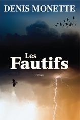 Vente  Les fautifs  - Denis Monette