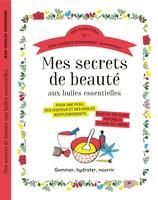 Vente  Mes secrets de beauté avec les huiles essentielles  - Jean-Charles Sommerard / Michel Faucon