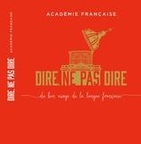 Vente  Dire, ne pas dire, volume 2  - Académie française