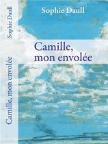 Vente  Camille, mon envolée  - Sophie Daull