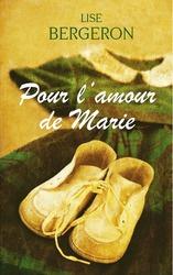 Vente  Pour l'amour de Marie  - Lise Bergeron
