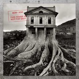 Vente  This House is Not for Sale  - Bon Jovi