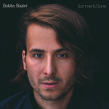 Vente  Summer is Gone  - Bobby Bazini
