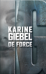 Vente  De force  - Karine Giebel