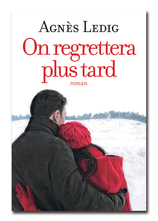 Vente  On regrettera plus tard  - Agnès Ledig - Agnès Ledig